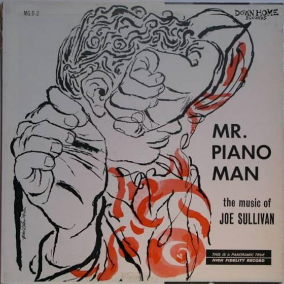 Joe Sullivan - Mr. Piano Man