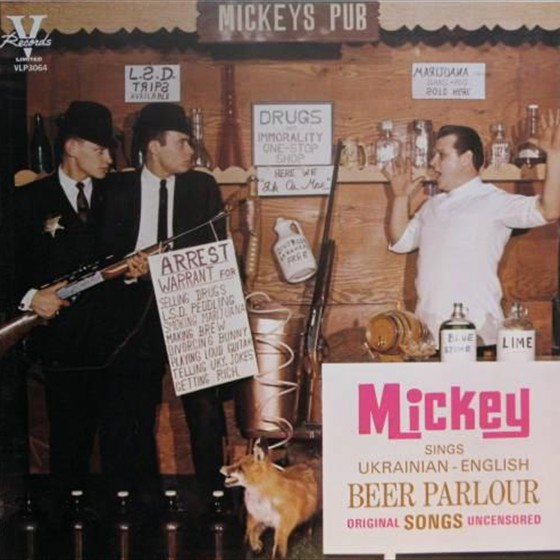 Mickey Sings Ukranian-English Beer Parlour Songs