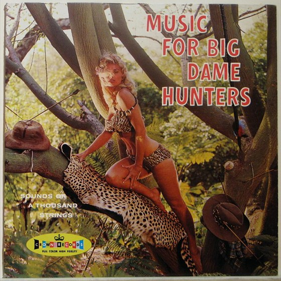 VA - Music for Big Dame Hunters